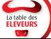 La table des ÉLEVEURS.